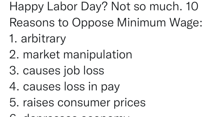 Ep. 118 9.6.21 Happy Labor Day? 10 Reasons to Oppose Minimum Wage